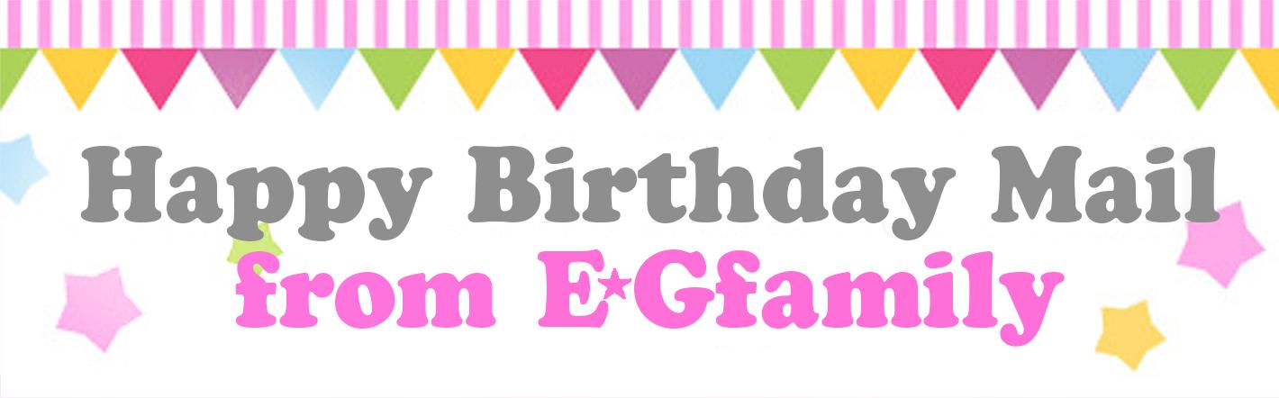 Happy Birthday Mail from E.G.family
