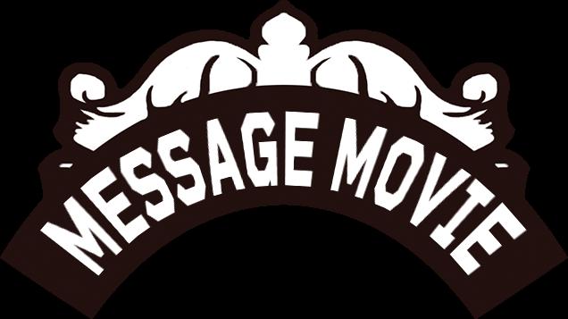 Message Movie