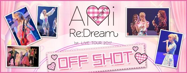 「Re: Dream」 OFF SHOT