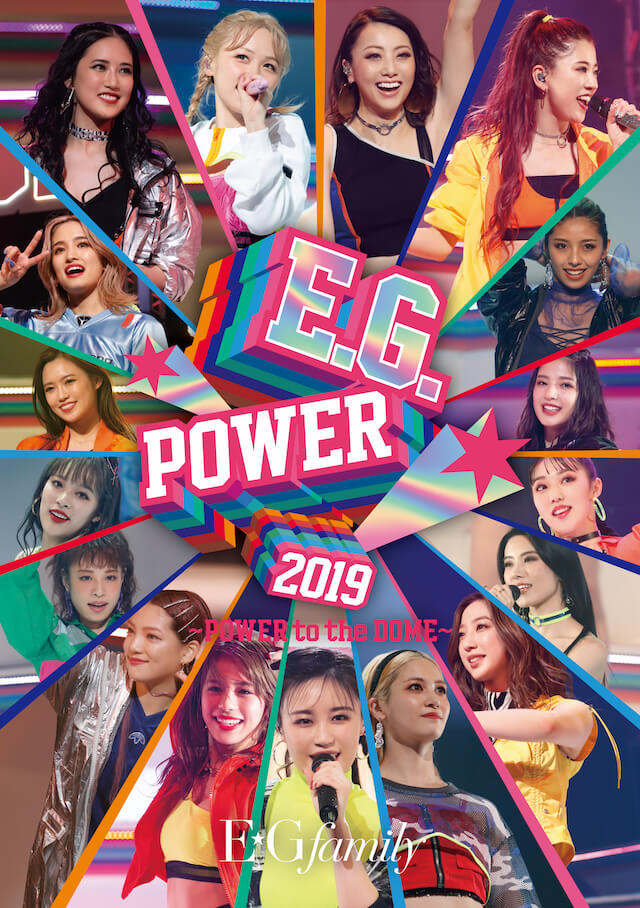 「E.G.POWER 2019 〜POWER to the DOME〜」