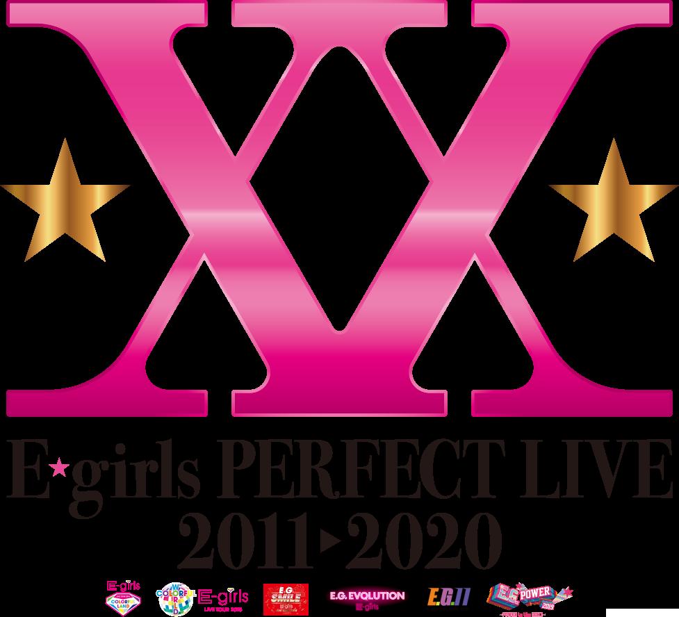 E Girls Perfect Live 2011 2020 開催決定 E G Family Mobile