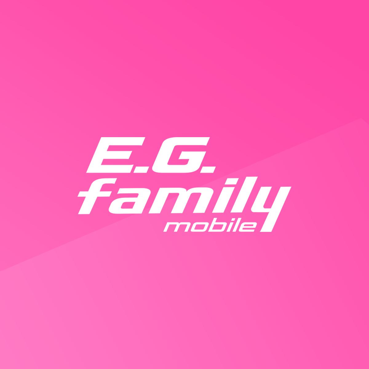E G Family E G Family Mobile