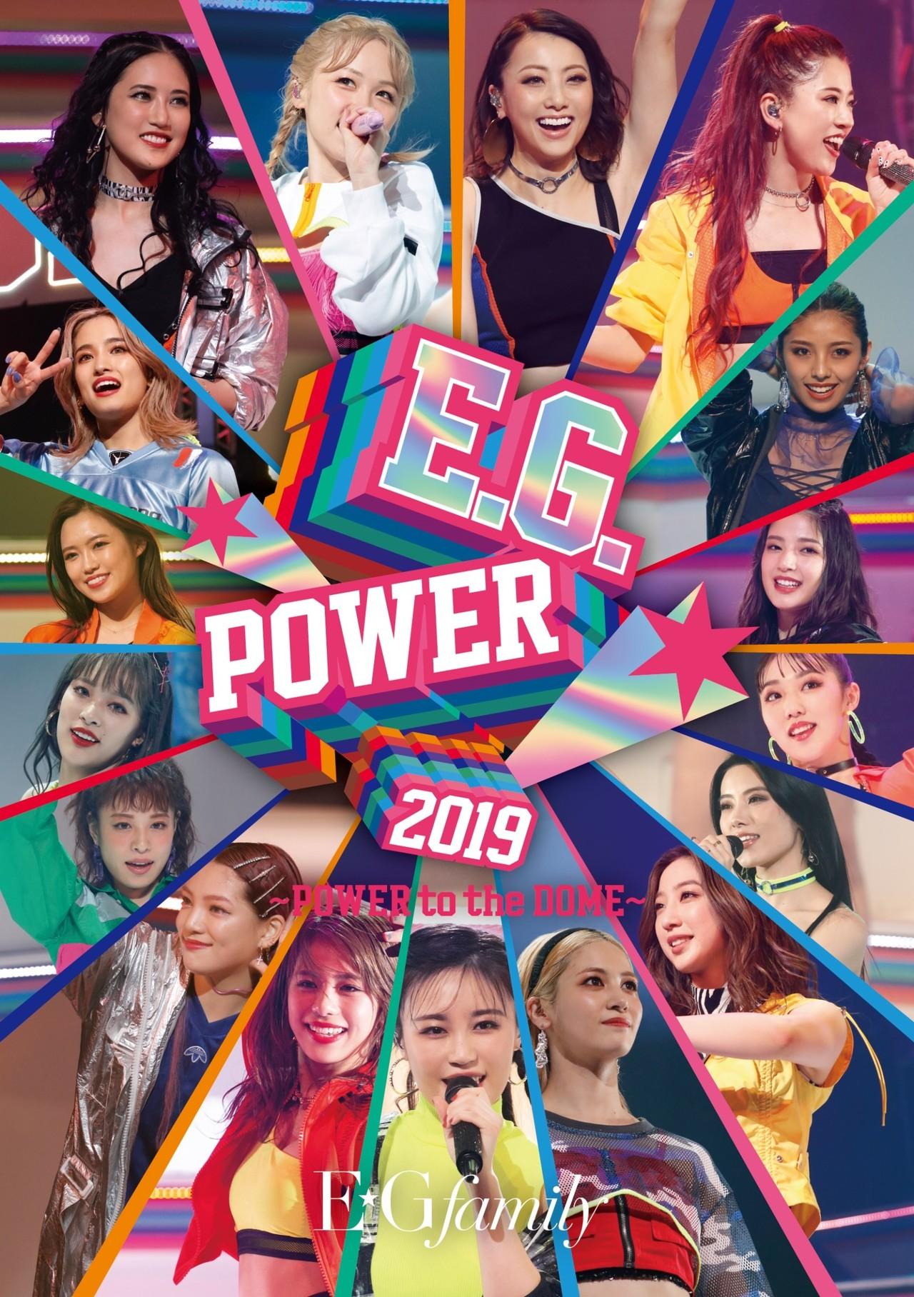 E G Family オフショット公開中 E G Power 2019 Power To